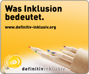 Definitiv inklusiv - was Inklusion bedeutet
